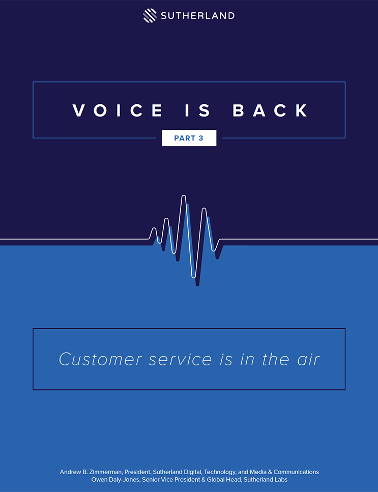 Voice is Back Part 3: Customer Service Is In The Air