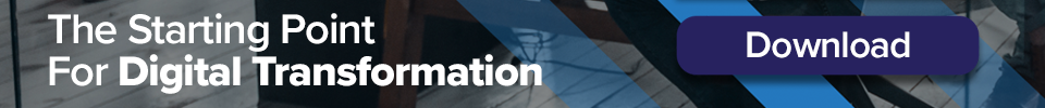 the starting point for digital transformation white paper